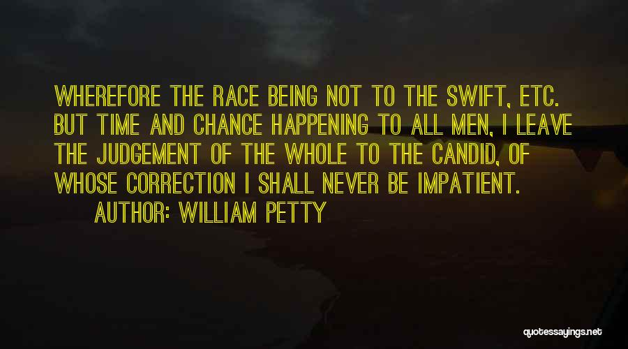 Being Petty Quotes By William Petty