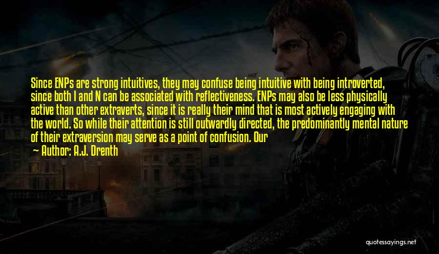 Being Physically Strong Quotes By A.J. Drenth
