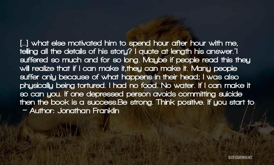 Being Physically Strong Quotes By Jonathan Franklin