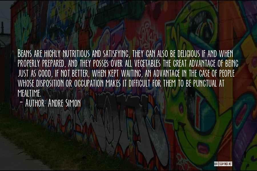 Being Prepared Quotes By Andre Simon