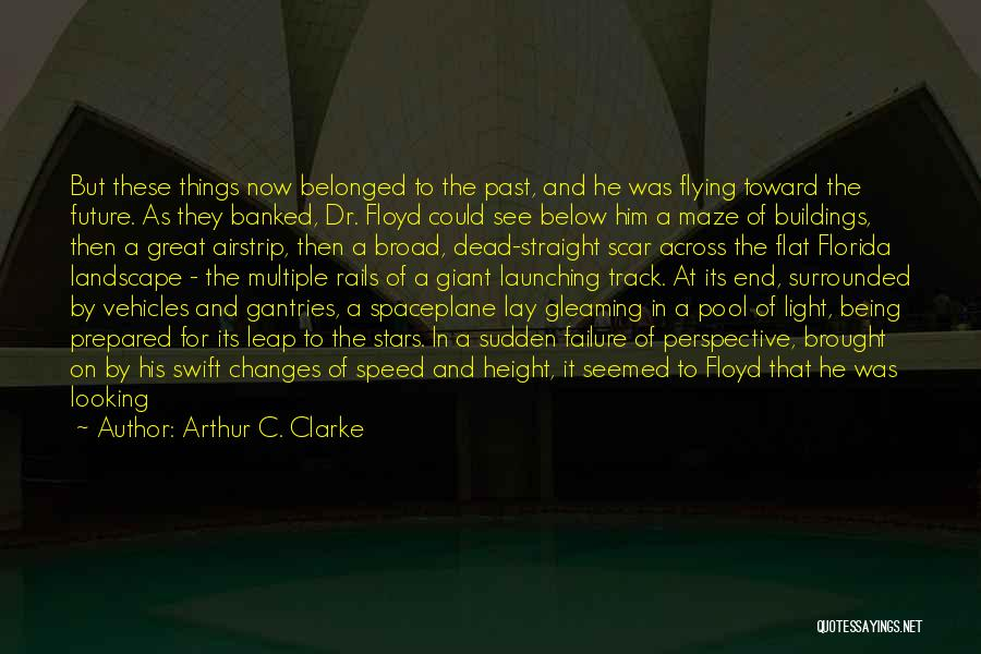 Being Prepared Quotes By Arthur C. Clarke