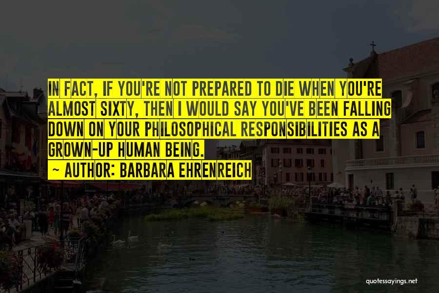 Being Prepared Quotes By Barbara Ehrenreich