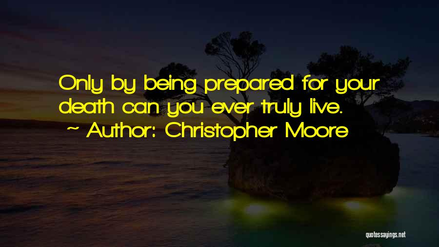 Being Prepared Quotes By Christopher Moore