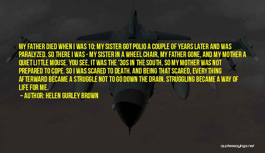 Being Prepared Quotes By Helen Gurley Brown