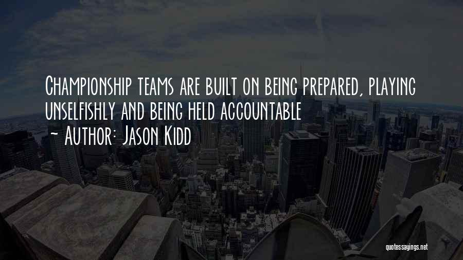 Being Prepared Quotes By Jason Kidd