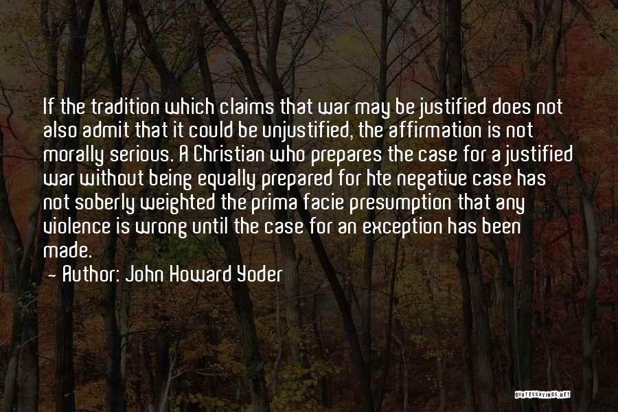 Being Prepared Quotes By John Howard Yoder