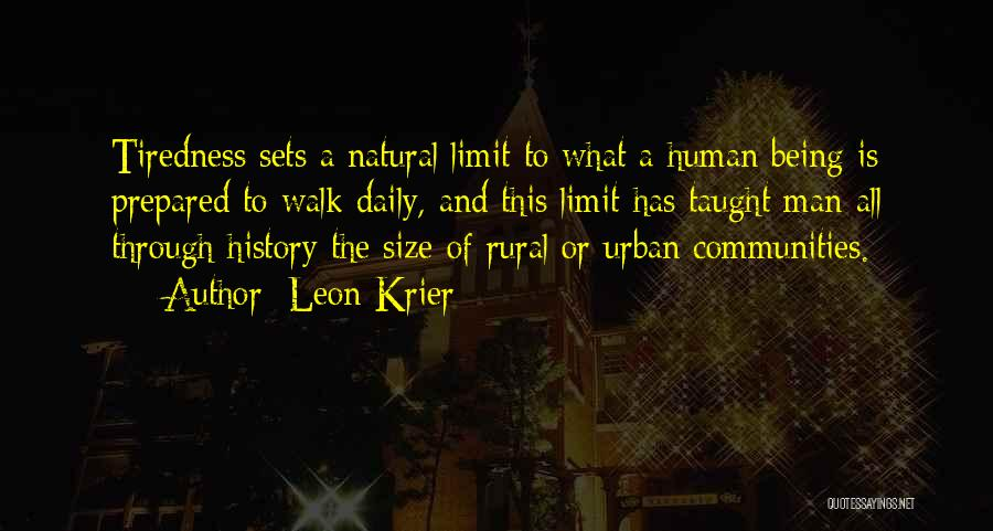 Being Prepared Quotes By Leon Krier