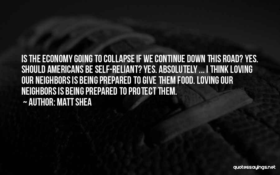 Being Prepared Quotes By Matt Shea