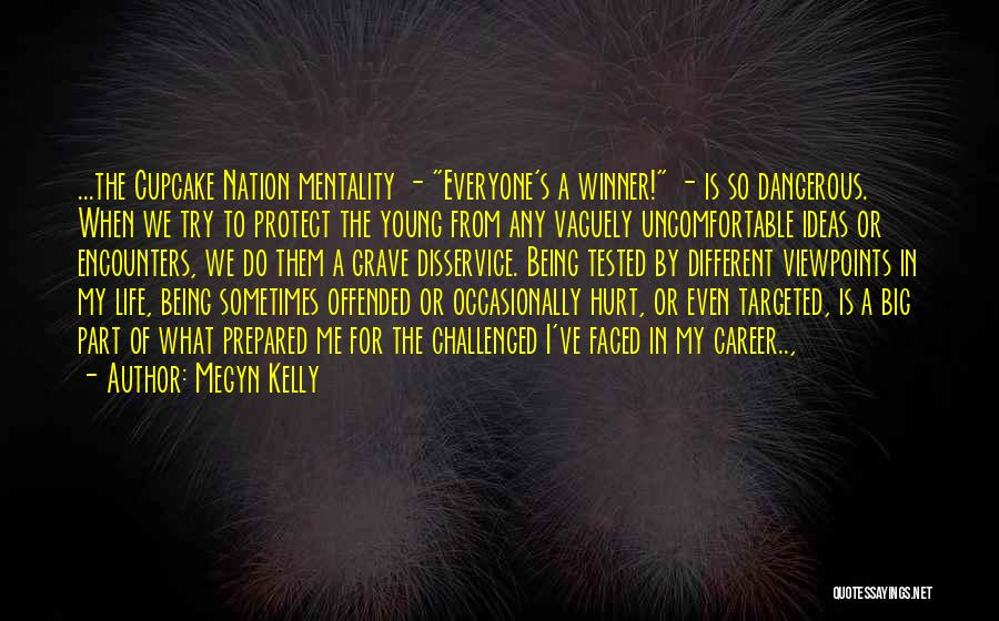 Being Prepared Quotes By Megyn Kelly