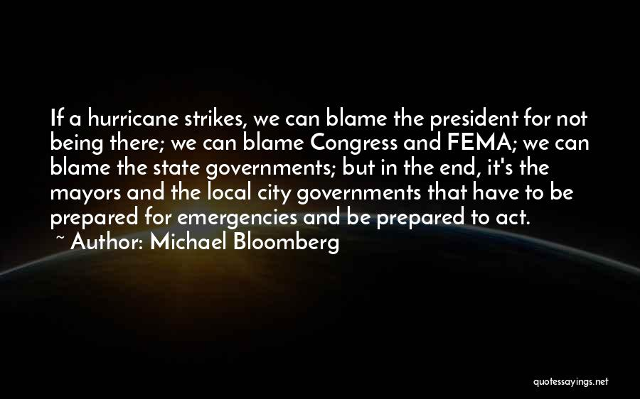 Being Prepared Quotes By Michael Bloomberg