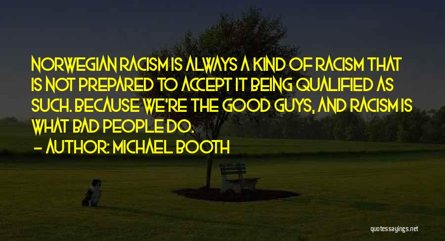 Being Prepared Quotes By Michael Booth