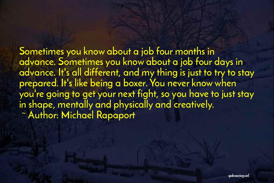 Being Prepared Quotes By Michael Rapaport