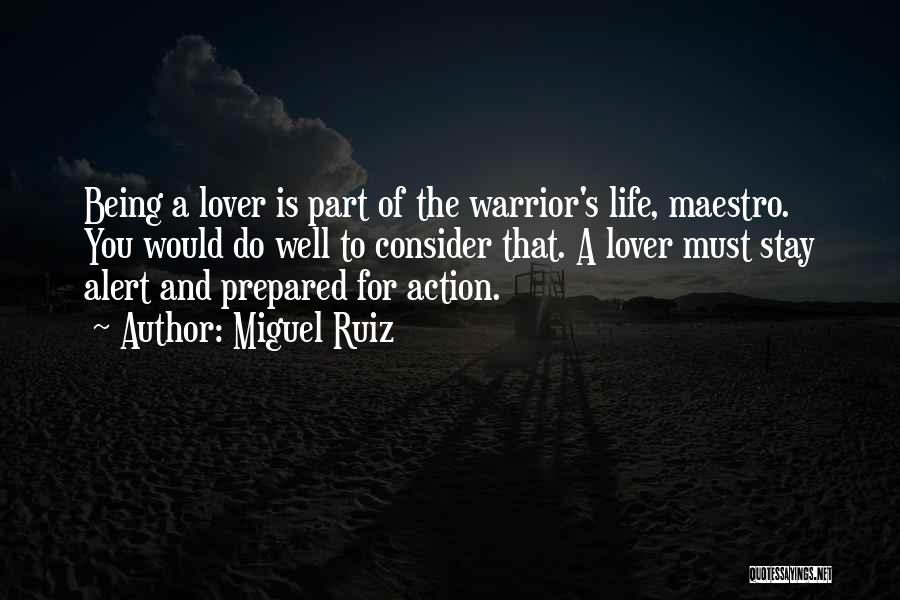 Being Prepared Quotes By Miguel Ruiz
