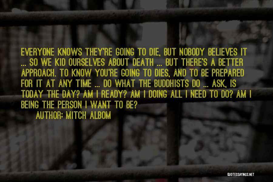 Being Prepared Quotes By Mitch Albom