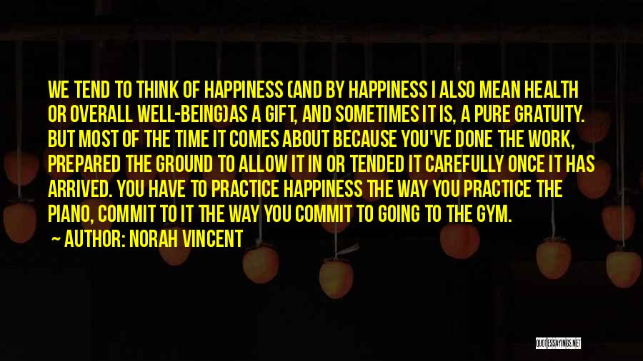 Being Prepared Quotes By Norah Vincent