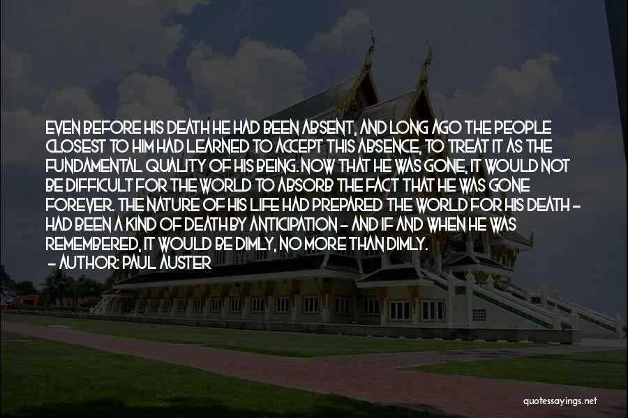 Being Prepared Quotes By Paul Auster