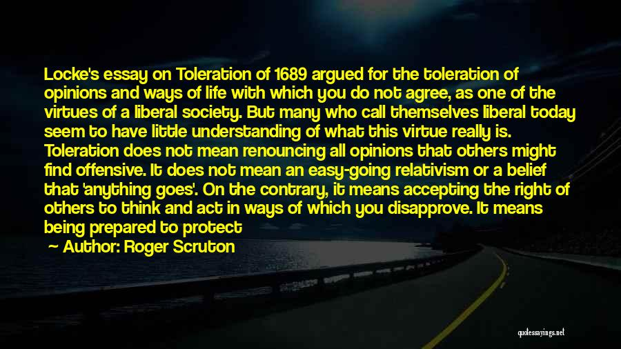 Being Prepared Quotes By Roger Scruton