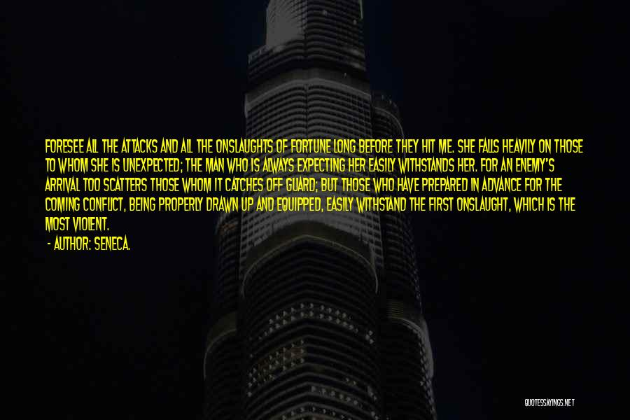 Being Prepared Quotes By Seneca.
