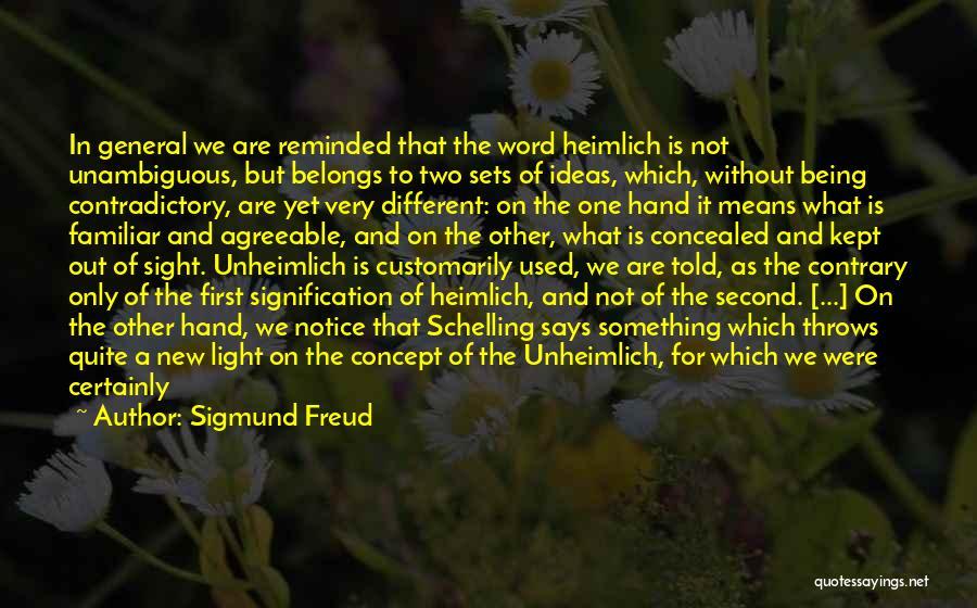 Being Prepared Quotes By Sigmund Freud