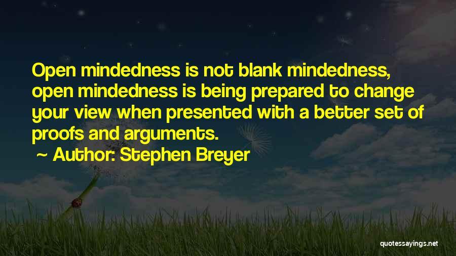 Being Prepared Quotes By Stephen Breyer