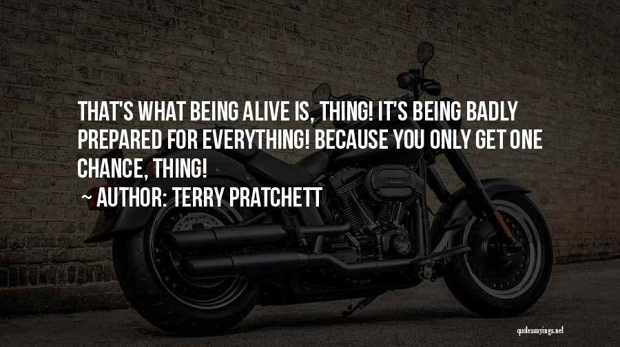 Being Prepared Quotes By Terry Pratchett