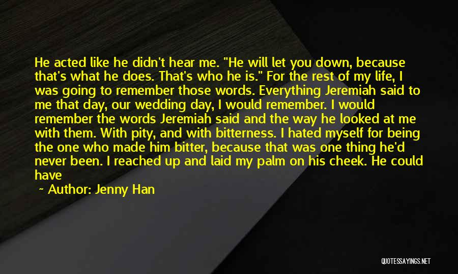 Being Pushed Down Quotes By Jenny Han