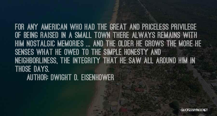 Being Raised In A Small Town Quotes By Dwight D. Eisenhower