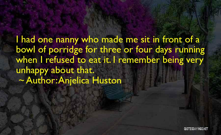 Being Refused Quotes By Anjelica Huston