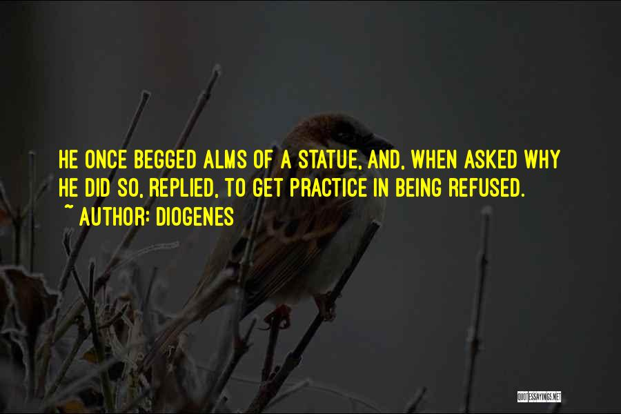 Being Refused Quotes By Diogenes