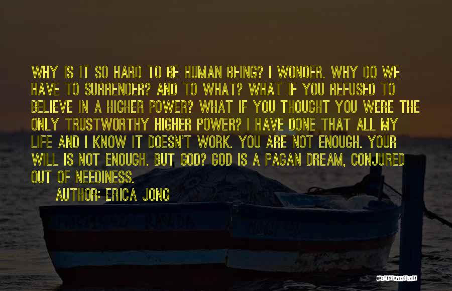 Being Refused Quotes By Erica Jong