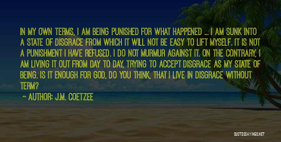 Being Refused Quotes By J.M. Coetzee