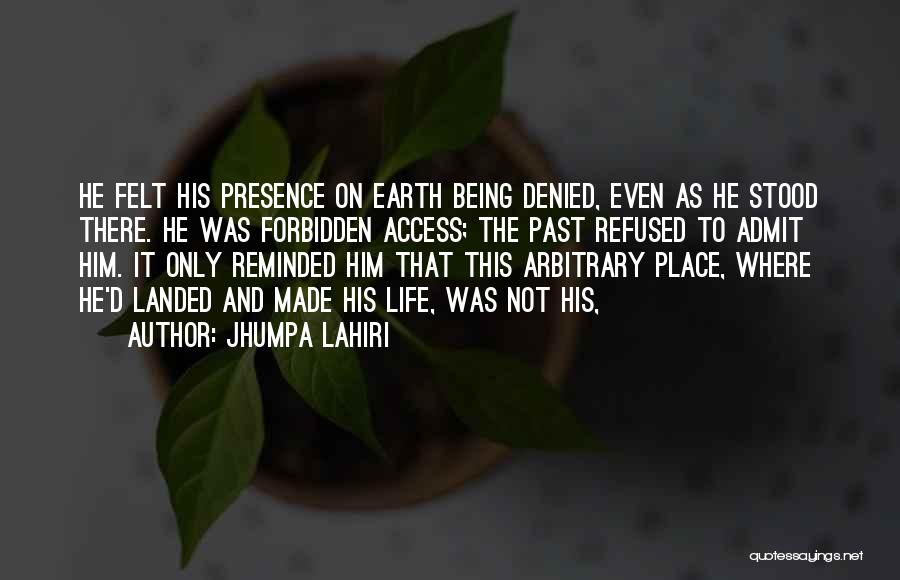 Being Refused Quotes By Jhumpa Lahiri