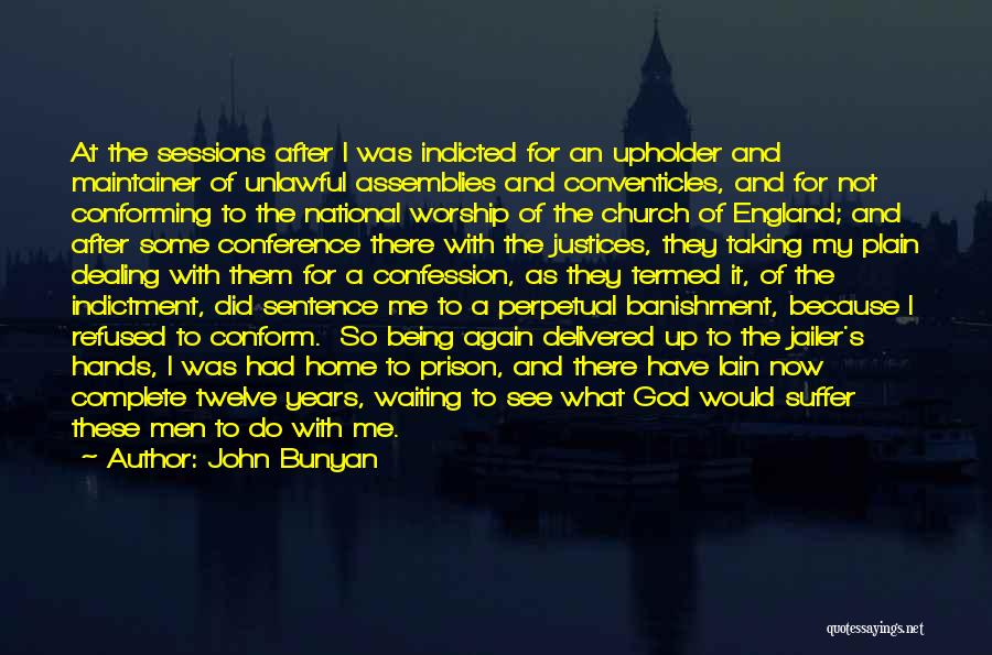 Being Refused Quotes By John Bunyan