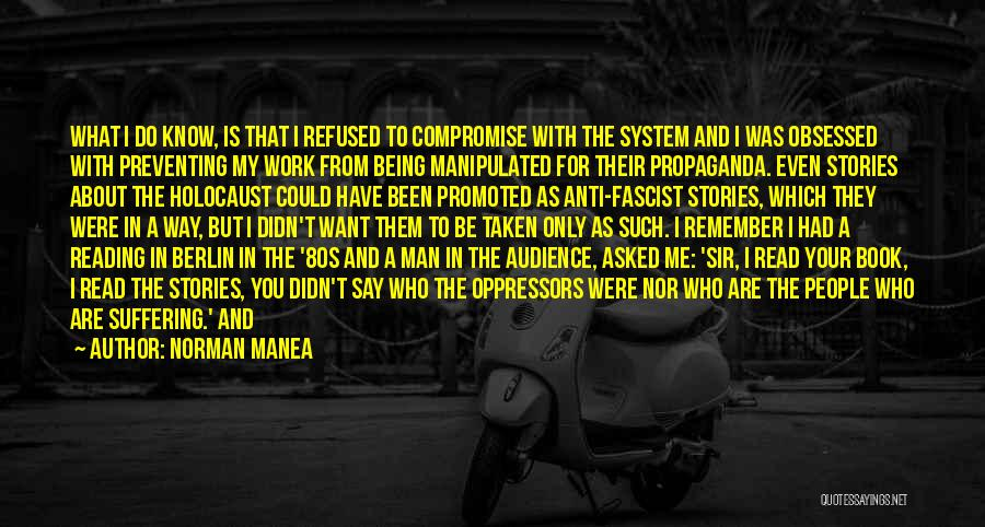 Being Refused Quotes By Norman Manea