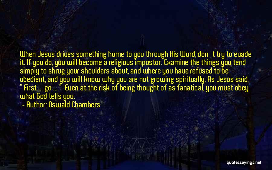 Being Refused Quotes By Oswald Chambers