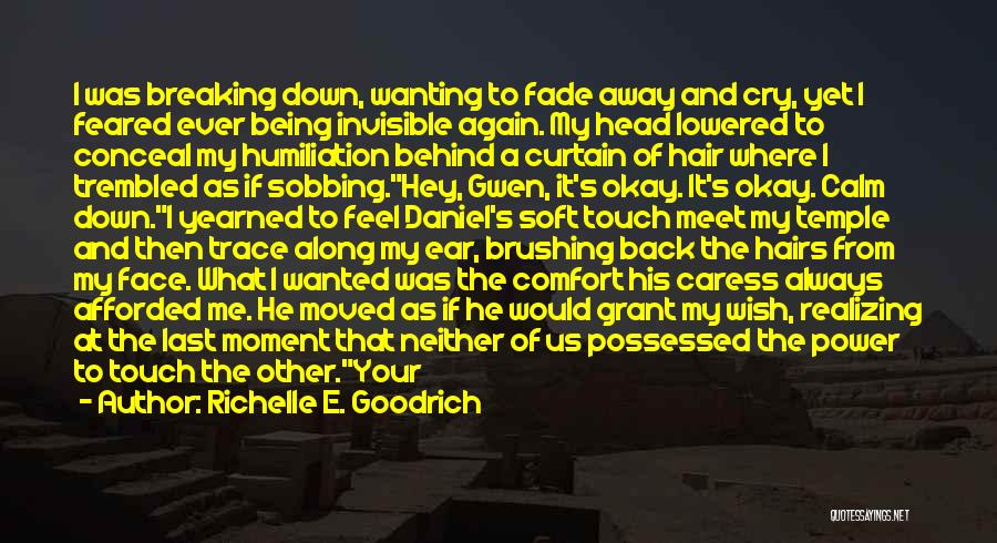 Being Refused Quotes By Richelle E. Goodrich