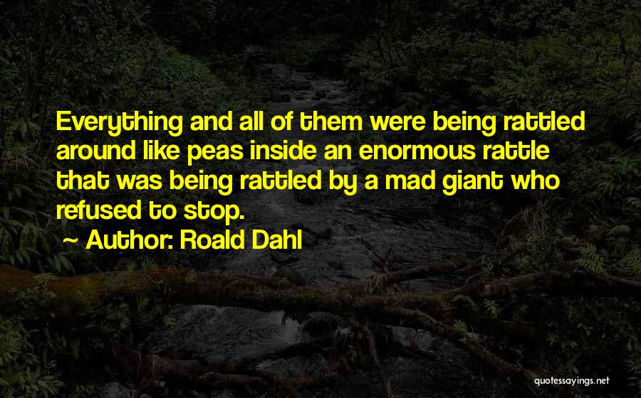Being Refused Quotes By Roald Dahl