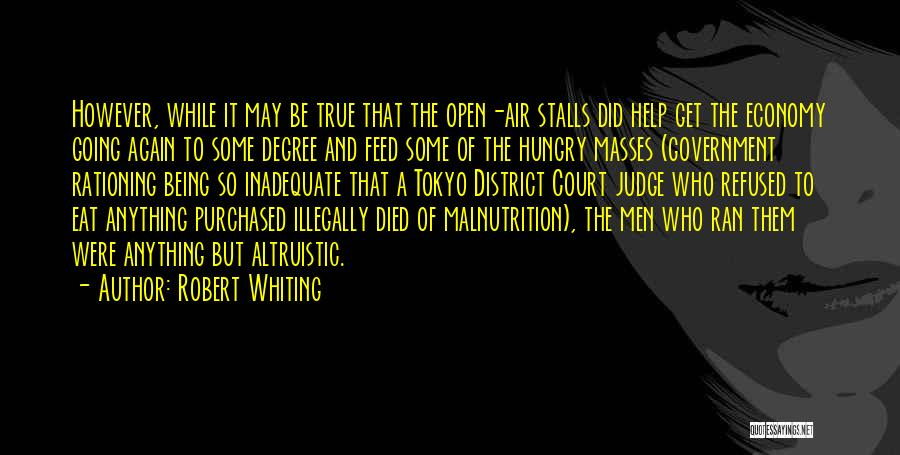 Being Refused Quotes By Robert Whiting