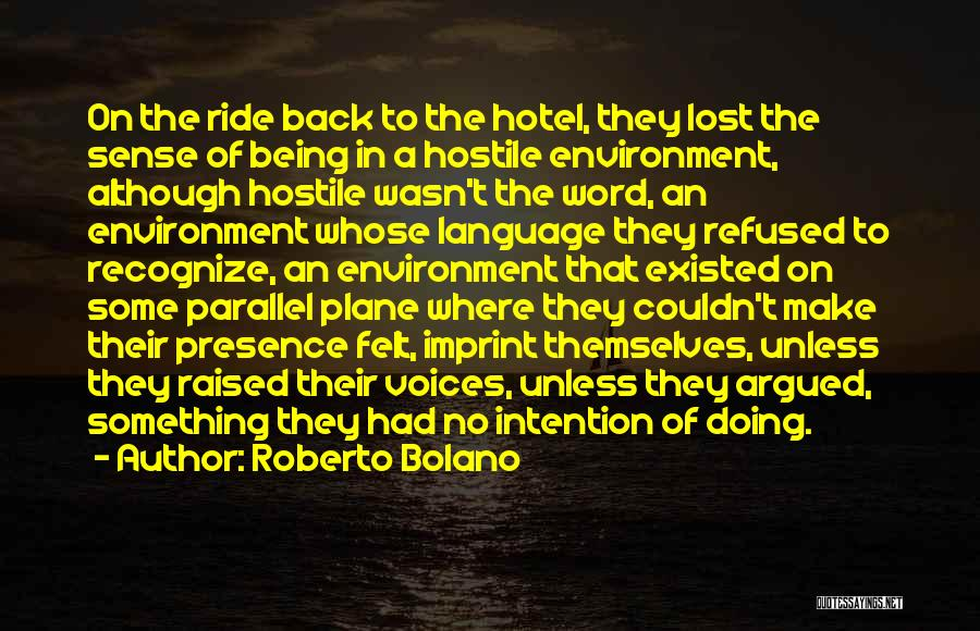 Being Refused Quotes By Roberto Bolano