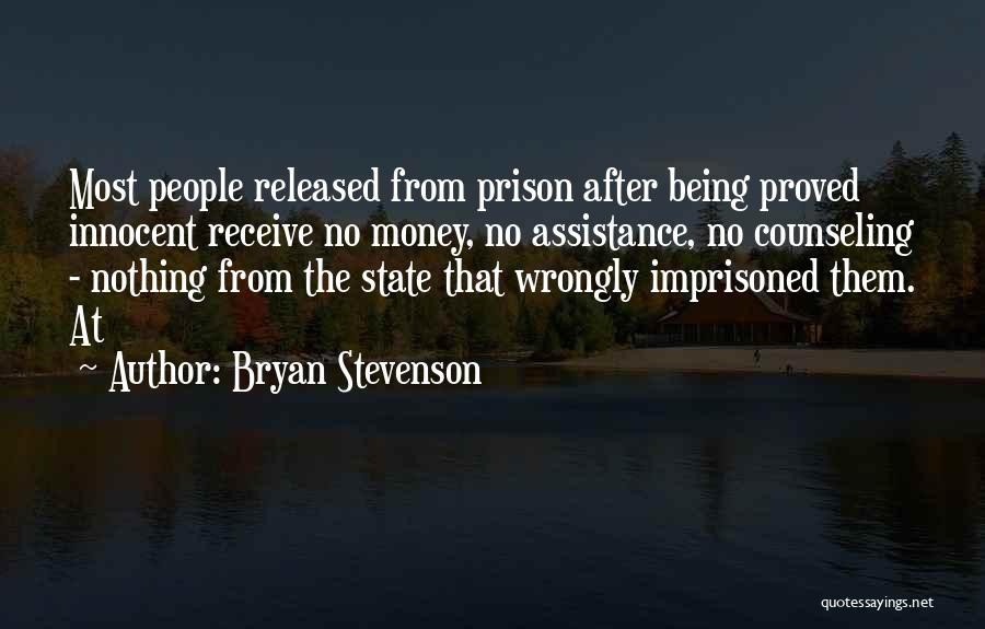 Being Released From Prison Quotes By Bryan Stevenson