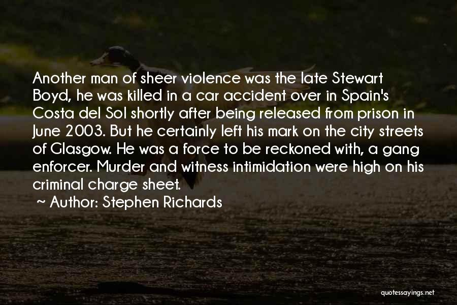 Being Released From Prison Quotes By Stephen Richards