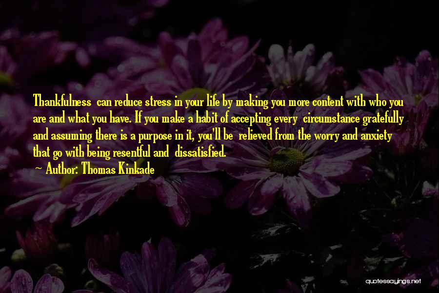 Being Relieved Of Stress Quotes By Thomas Kinkade