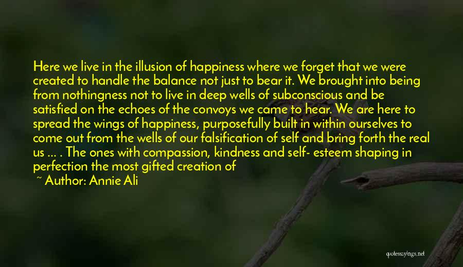 Being Satisfied With Love Quotes By Annie Ali