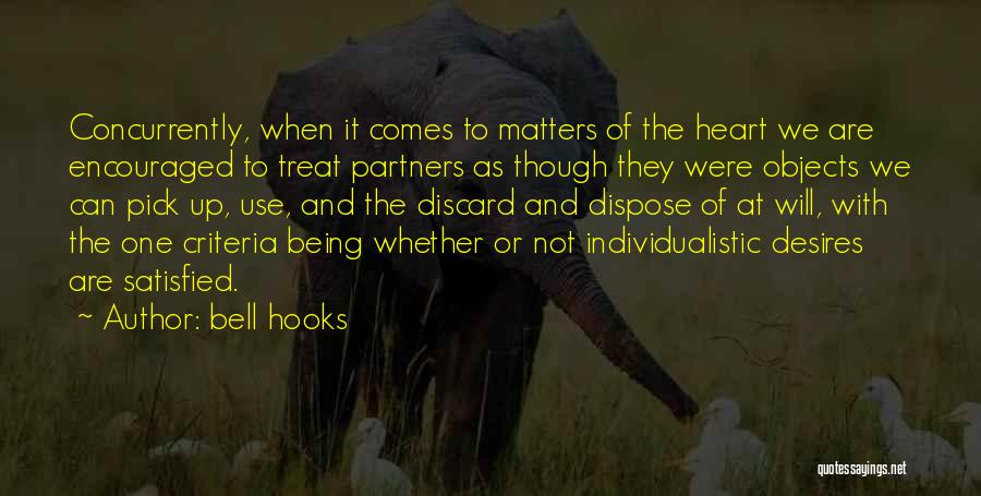 Being Satisfied With Love Quotes By Bell Hooks