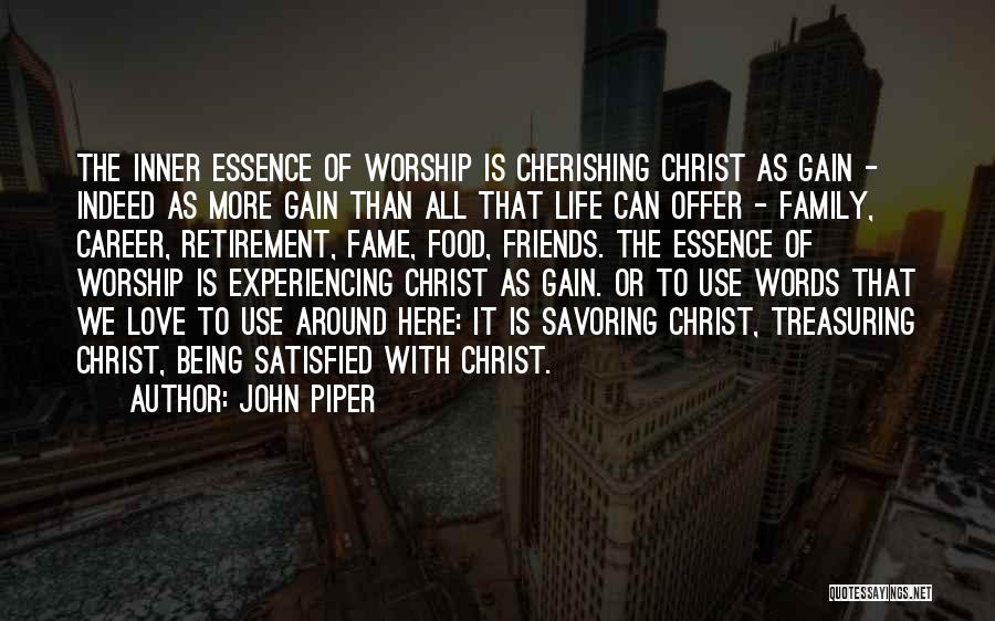 Being Satisfied With Love Quotes By John Piper