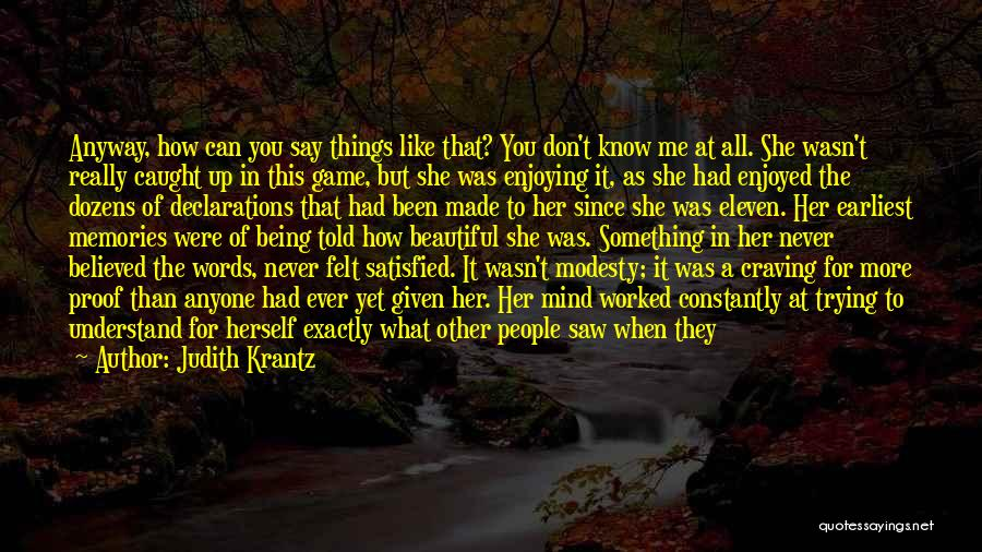 Being Satisfied With Love Quotes By Judith Krantz