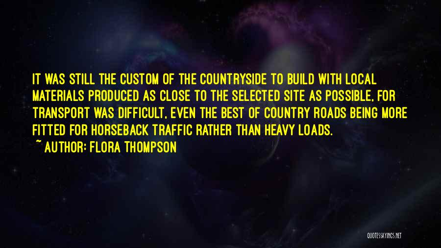 Being Selected Quotes By Flora Thompson