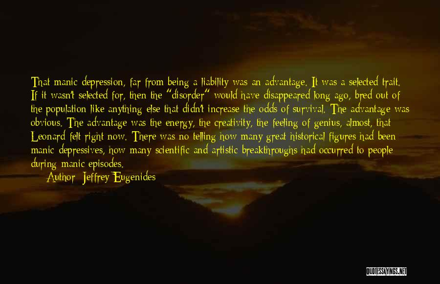 Being Selected Quotes By Jeffrey Eugenides