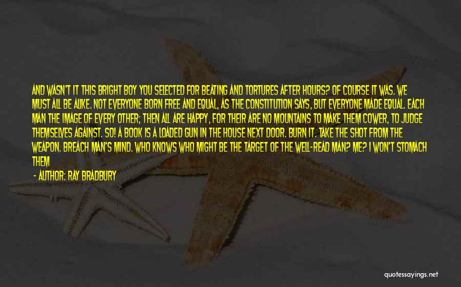 Being Selected Quotes By Ray Bradbury