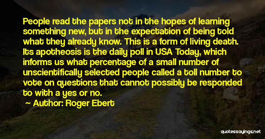 Being Selected Quotes By Roger Ebert